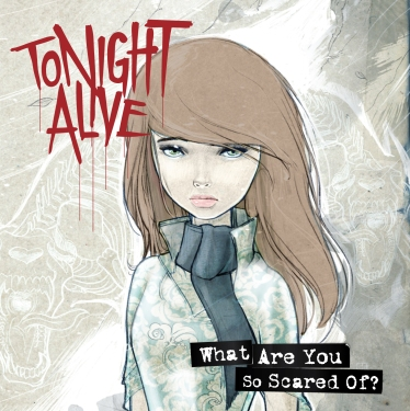 Tonight-Alive-What-Are-You-So-Scared-Of-Album-Art
