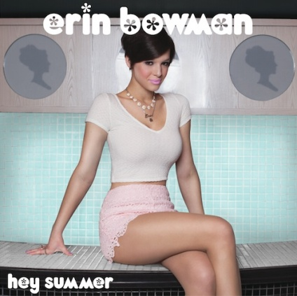 Erin Bowman Hey Summer (sm)